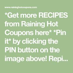 *Get more RECIPES from Raining Hot Coupons here* *Pin it* by clicking the PIN button on the image above! Repin It Here I will be posting 10 Days of Freezer Meal Recipes and today is Day 5! See more…