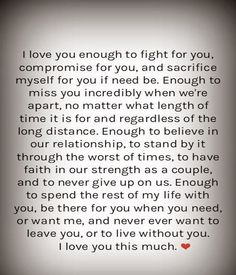 I LOve You Enough - Love Quotes