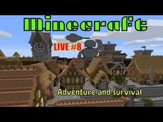 Minecraft '' Adventure and survival '' 🔴 LIVE 🔴 Minecraft S, The Wolf Among Us, Off Game, Game Title, Survival Mode, Custom Map, All About Time, Activities
