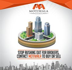 Stop rushing out For Brokers, contact Motiwala to Buy or Sell Contact:- Phone: +92-21-35377011-4 Mobile: +92-3002019446 E-mail: contact@motiwalaestate.com