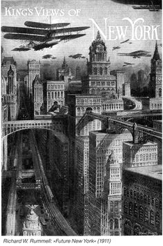 Richard W. Rummel, Future New York, 1911