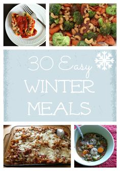 30 Easy Winter Meals - casseroles, soups and slow cooker/crockpot meals to make busy weeknights run smoother
