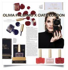 """Olivia Palermo X Ciaté London"" by alisa138 ❤ liked on Polyvore featuring beauty, nails, Beauty and nailpolish"