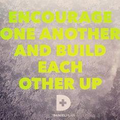 You need friends to be successful on The Daniel Plan --> www.danielplan.com
