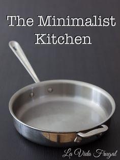 The Minimalist Kitchen | La Vida Frugal