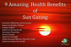 Learn health benefits from the ancient practice of Sun Gazing! Learn more: www.earthclinic.com/Remedies/sun_gazing.html