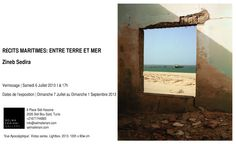 """Exposition de Zineb Sedira """"RECITS MARITIMES:ENTRE TERRE ET MER"""",  à la Galerie Selma Feriani, Sidi Bou Said. Vernissage Samedi 6 Juillet 2013  à 17h00.  RSVP | info@selmaferiani.com  RÉCITS MARITIMES: ENTRE TERRE ET MER by Zineb Sedira"" Sidi Bou Said, Info, 2013, Image, Surf And Turf, Radiation Exposure"