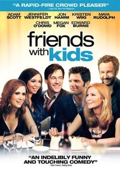 Friends with kids (not a book, but looks good)