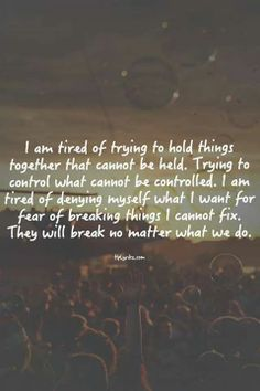 Things will break