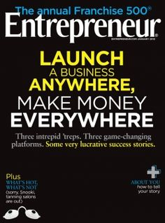 January 2012 issue of Entrepreneur Magazine. Read the stories here: http://www.entrepreneur.com/entrepreneurmagazine/2012/01