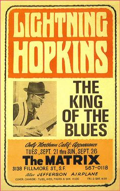 Lightnin' Hopkins......the matrix, s.f. 1965