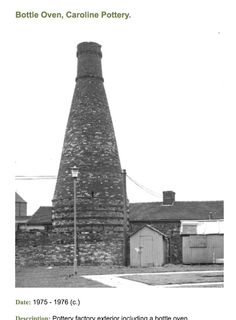 A bottle kiln, not many of them left now but those that are left are protected.