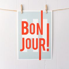 Bonjour, French, hello hi, greetings, typography art print, modern home entry foyer art, turquoise/red: A3 SALE PRINT. $16.00, via Etsy.