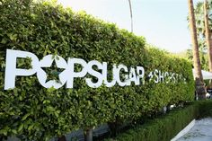 At the Avalon Palm Springs hotel property, PopSugar and ShopStyle placed chic white logos across the existing hedging, which was visible from the street. Photo: Mike Windle/Getty Images for PopSugar