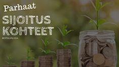 4 parasta tapaa sijoittaa! Jopa 10 eurolla saat nämä sijoituskohteet hyödynnettyä. Tule ja katso miten pienellä rahalla voi sijoittaa järkevästi. Euro, Plants, Plant, Planets