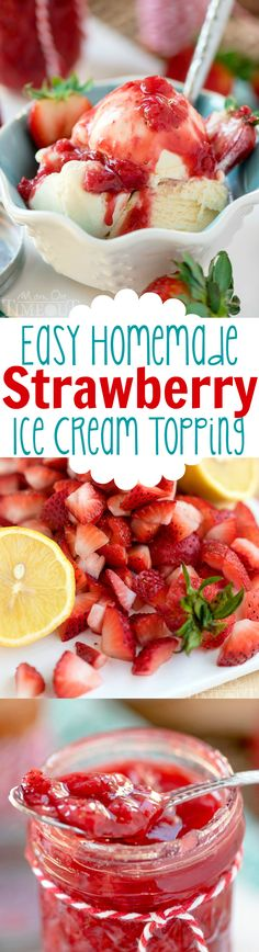 This Easy Homemade Strawberry Ice Cream Topping recipe is the perfect way to jazz up your ice cream tonight! Also the perfect topping for waffles, French toast, and so much more! | MomOnTimeout.com