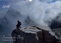 Sehnsucht Berg - CALVENDO Favorite Subject, Monat, Nostalgia, Calendar, Form, In This Moment, Movie Posters, Travel, Andreas