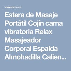 Estera de Masaje Portátil Cojín cama vibratoria Relax Masajeador Corporal Espalda Almohadilla Caliente Azul |  eBay
