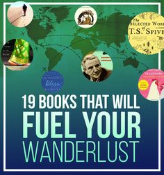 19 Books That Will Fuel Your Wanderlust