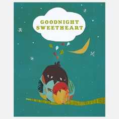 Good Night Sweetheart Print  by Children Inspire Design