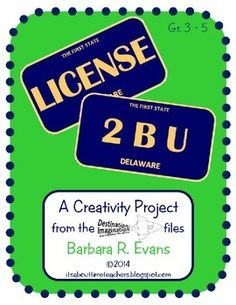 FREE License 2 B U.  Children create vanity license plates that describe themselves and someone or something famous. Great creativity activity. #HOTS #creativity #DestinationImagination #BarbEvans #itsabouttimeteachers