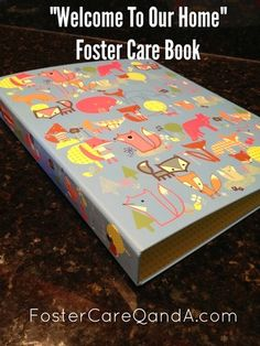 Welcome to Our Home Foster Care Book