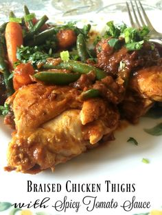Braised Chicken Thighs with Spicy Tomato Sauce - a delicious dinner ...