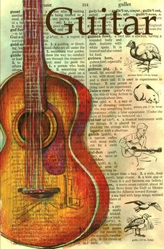 Guitar 5 x 7 Mixed Media Drawing on Distressed Dictionary Page My world has been extremely hectic the past couple of weeks. Book Page Art, Book Art, Altered Books, Easter Drawings, Art Drawings, Newspaper Art, Foto Transfer, Dictionary Art, Vintage Posters