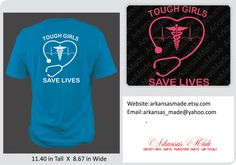 Tough girls save lives custom nurse shirt.  With stethoscope, heartbeat and caduceus. Design on back of shirt. RN LPN Nurse shirt. - pinned by pin4etsy.com