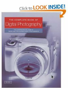 The Complete Guide to Digital Photography: Amazon.co.uk: Tim Daly: Books