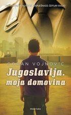 Fraktura | Jugoslavija, moja domovina