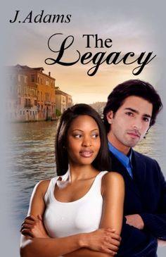 The Legacy by J. Adams, http://www.amazon.com/dp/B00585FU9S/ref=cm_sw_r_pi_dp_a1Gasb1BK8MDS