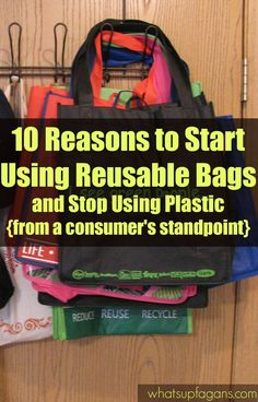 10 Reasons to start using reusable bags and stop using plastic!  They fold flat for starters! But they can also save you money at certain stores (like Target).