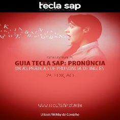 [e-book] Guia Tecla SAP: Pronúncia  ||   CONFIRA ➜ http://proddigital.co/1ItbiDT
