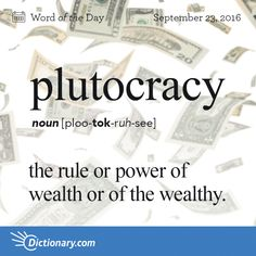 English words with Greek origin. -Today's Word of the Day is plutocracy. Learn its definition, pronunciation, etymology and more. Join over 19 million fans who boost their vocabulary every day. Fancy Words, Big Words, Latin Words, Greek Words, Cool Words, Greek Sayings, Unusual Words, Rare Words, Unique Words