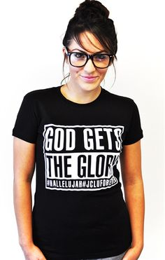 """GOD GETS THE GLORY Christian T-Shirt is based on 1 Corinthians 10:31- """"So whether you eat or drink or whatever you do, do it all for the glory of God"""""""