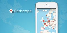 Here's Why Your Startup Needs To Use Periscope For Business Growth