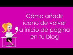 ▶ Cómo añadir icono de volver a inicio de página en tu blog - YouTube