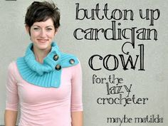 Maybe Matilda: Button Up Cardigan Cowl (Old Sweater Refashion)