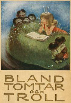 """""""Bland Tomtar och Troll"""" (1934) illustrated by Einar Norelius"""