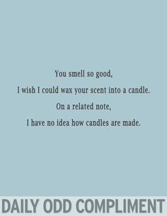 Odd Compliments Candle Scent
