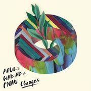Changes (Original Mix) - Pnau, Faul & Wad Ad | www.deezer.com