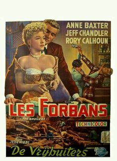 THE SPOILERS (1955) - Anne Baxter - Jeff Chandler - Rory Calhoun - Directed by Jesse Hibbs - Universal-International Pictures - French Movie Poster.