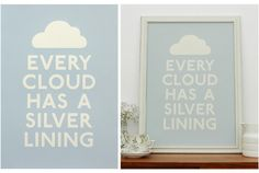 Every Cloud - Blue by Keep Calm Gallery $39.95 #blue #boys #cloud #quote #kids #homewares #print http://www.se10gallery.com.au/collections/prints/products/every-cloud-blue