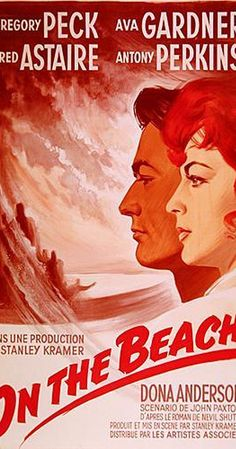 On the beach 1959, Starring Gregory Peck, Ava Gardner, Fred Astaire, Anthony Perkins. A fantastic and thought provoking film, albeit a tad slow for me.