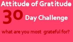 Develop an attitude of gratitude with our 30 days of gratitude challenge and learn how expressing gratitude can have a huge impact on your life. Attitude Of Gratitude, Gratitude Quotes, Express Gratitude, Positive Words, Positive Quotes, Grateful Heart, Thankful, Have Courage And Be Kind, 30 Day Challenge