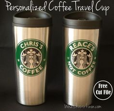 """Personalized Starbucks CoffeeTravel Mug. Free Silhouette cut file to make your own """"coffee"""" & """"not coffee"""" cups, and a tutorial on how to do it! ~ whatchaworkinon.com"""