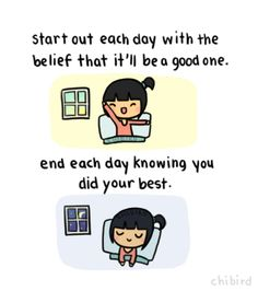 believe in a good day - chibird