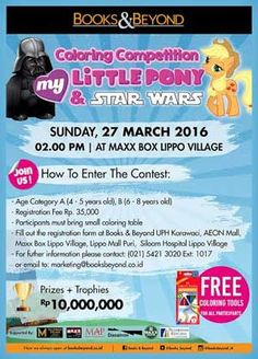 #ColoringCompetition #Book&Beyond #MyLittlePonny #StarWars Coloring Competition My Little Ponny and Star Wars 2016 Books and Beyond  EVENT: 27 March 2016  http://infosayembara.com/info-lomba.php?judul=coloring-competition-my-little-ponny-and-star-wars-2016-books-and-beyond