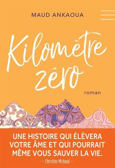 * I would like to thank Édito and Virgolia editions for allowing me to do this magnificent press service * – Zero kilometer – Maud Ankaoua – Édito Édito – 2017 – 292 pages – Personal development novel, feel-good, initiatory tale, quest… First Page, Book Lists, Personal Development, Feel Good, Books To Read, Novels, Feelings, Reading, Words
